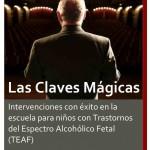 Las claves máginas: intervenciones con éxito en niños con TEAF